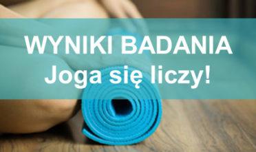 Joga się liczy WYNIKI BADANIA Raport z badania Joga się liczy www.badaniejogi.pl