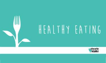 healthy eating program edukacyjny promujący zdrową przyjazną dla środowiska dietę Otwarte Klatki