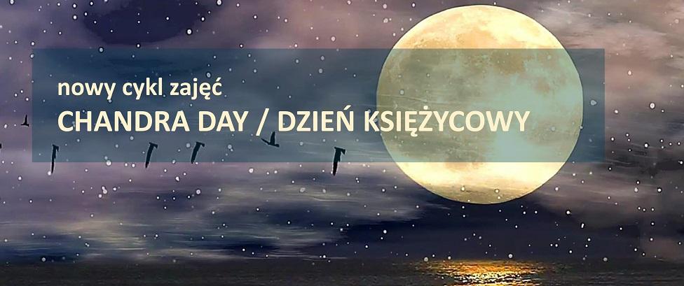 Shakti Szkoła Jogi Chandra day - praktyka jogi w dzień księżycowy Warszawa