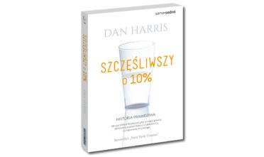 Szczęśliwszy o 10 proc Dan Harris wyd. Samo Sedno medytacja
