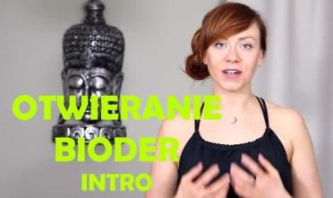 Anatomia jogi w praktyce odcinek 17 Otwieranie bioder - wprowadzenie