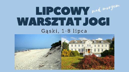 Adam Ramotowski Joga Foksal wakacje z jogą lipcowy warsztat jogi nad morzem w Gąskach 2018