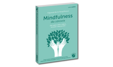 Mindfulness dla zdrowia Samo Sedno