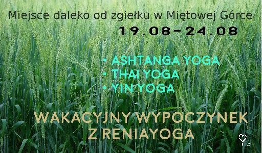 Renia Yoga Renia Depciuch wakacje z jogą Ashtanga joga Thai Yoga Masaż tajski Yin Yoga miętowa górka Tatry