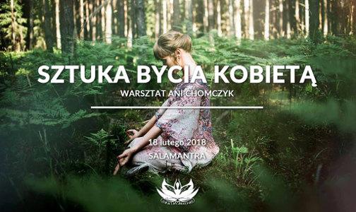 Ania Chomczyk: Sztuka bycia kobietą warsztat Warszawa