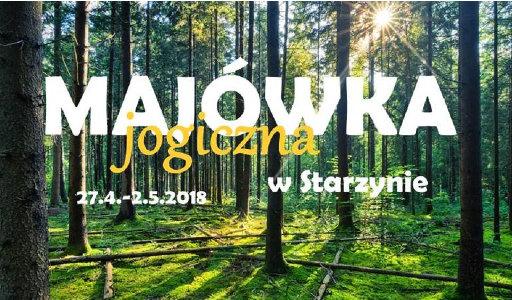 Shakti Szkoła Jogi Tomek Pyrzewicz jogiczna majówka Starzyna Puszcza Białowieska Podlasie maj 2018
