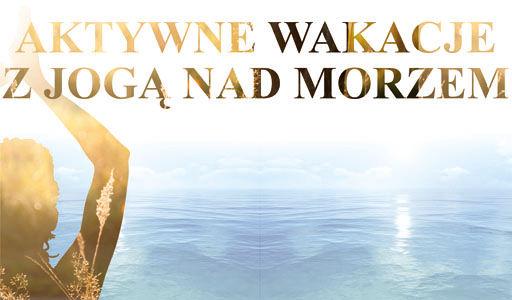 Hubert Suder Sosnowa Szpilka: Wakacje z jogą i sportami nad morzem (Pogorzelica, woj. zachodniopomorskie)